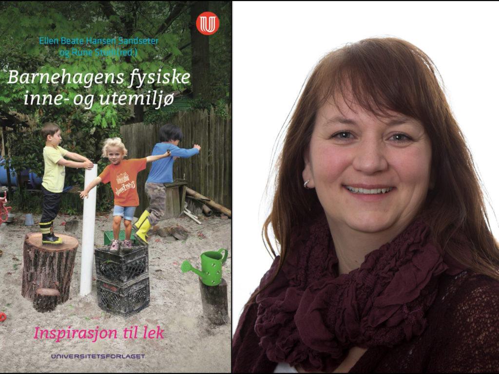 Spennende bok om barnehagenes fysiske lekemiljø